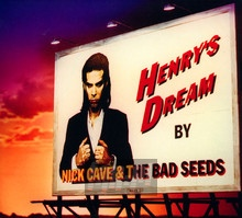 Henry's Dream - Nick Cave / The Bad Seeds