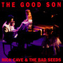 The Good Son - Nick Cave / The Bad Seeds