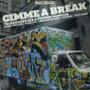 Gimme A Break - V/A