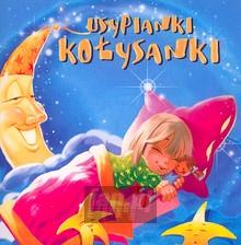Usypianki Kołysanki - Iga Janowiak / Dariusz Polubiec / Robert Obcowski
