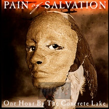 One Hour By The Concrete Lake - Pain Of Salvation