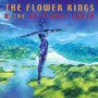 Alive On Planet Earth - The Flower Kings