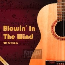 Blowin' In The Wind - Tribute to Bob Dylan