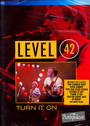 Turn It On - Level 42