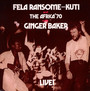 Live With Ginger Baker - Fela Kuti