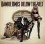 Below The Belt - Danko Jones