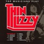 Top Musicians Play: Thin Lizzy - Tribute to Thin Lizzy