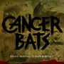 Bears, Mayors, Scraps & Bones - Cancer Bats