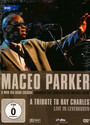 A Tribute To Ray Charles - Maceo Parker