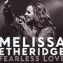 Fearless Love - Melissa Etheridge