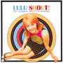 Shout! - Complete Decca Recordings 1964-1967 - Lulu