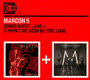 Songs About Jane/It Won't Be Soon Before Long - Maroon 5