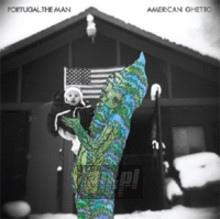 American Ghetto - Portugal The Man
