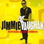Plays Blues, Ballads & Favorites - Jimmie Vaughan