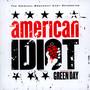 Original Broadway Cast Recording American Idiot - Green Day