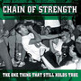 One Thing That Still Hold - Chain Of Strength