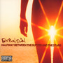 Halfway Between The Gutter & The Stars - Fatboy Slim