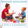 Śpiewanki Pokazywanki - Monika Soleniec  - Muzyczny Domek