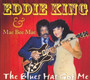 Blues Has Got Me - Eddie King