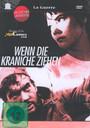 Quand Passent Les Cigognes/Wenn Die Kraniche Ziehen - Movie / Film