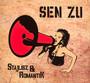 Stajlisz & Romantik - Sen Zu