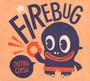 Outra Coisa - Firebug