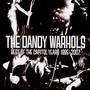 The Best Of The Capitol Years 1995-2007 - The Dandy Warhols