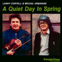 A Quiet Day In Spring - Larry Coryell