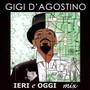 Ieri E Oggi Mix V.1 - Gigi D'agostino