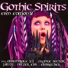 Gothic Spirits EBM Edit.2 - Gothic Spirits
