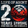 20 Years Strong-River Run - Life Of Agony