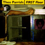 First Floor - Theo Parrish
