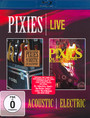 Acoustic & Electric Live - The Pixies