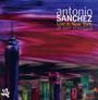 Live In New York At Jazz Standard - Antonio Sanchez