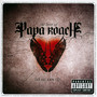 To Be Loved: The Best Of Papa Roach - Papa Roach