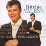 For Always - Ritchie Valens
