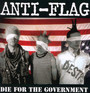 Die For The Goverment - Anti-Flag