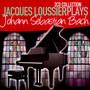 Jacques Loussier Plays - Jacques Loussier