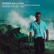 In & Out Of Consciousness - Robbie Williams
