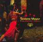 Vida Pasion Y Tango - Sexteto Mayor