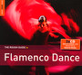 Rough Guide To Flamenco Dance - Rough Guide To...