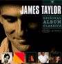 Original Album Classics - James Taylor