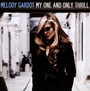 My One & Only Thrill - Melody Gardot