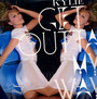 Get Outta My Way - Kylie Minogue