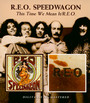 This Time We Mean It/Reo - Reo Speedwagon
