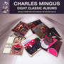 Eight Classic Albums - Charles Mingus