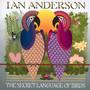 Secret Language Of Birds - Ian Anderson