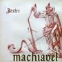 Jester - Machiavel