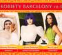Kobiety Barcelony Cz.1 - V/A
