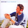 Hello Tomorrow - Dave Koz